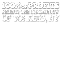 100% of profits benefits Yonkers, NY