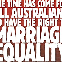 Australia, You're Better Than This: Demand Marriage Equality For All!